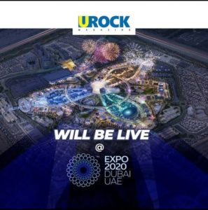 Urock Media will be at World expo Dubai 2021 for 6 months.