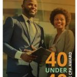 US Accounting Profession Honors 2 Young Nigerians… Black CPA Centinnial's 40 Under 40 Black CPA Award Winners
